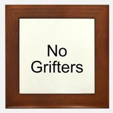 No Grifters Framed Tile