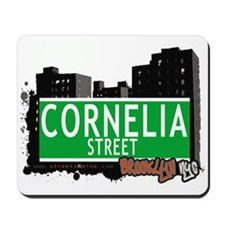 CORNELIA STREET, BROOKLYN, NYC Mousepad