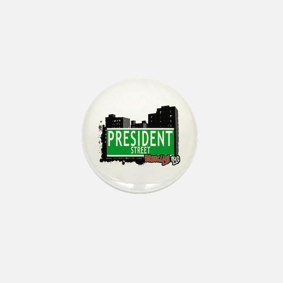 PRESIDENT STREET, BROOKLYN, NYC Mini Button