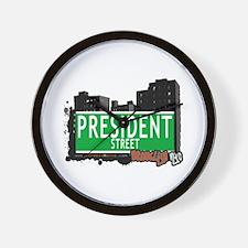 PRESIDENT STREET, BROOKLYN, NYC Wall Clock