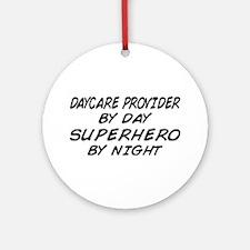 Daycare Provider Superhero Ornament (Round)