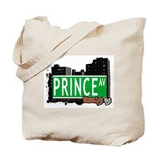 PRINCE AV, BROOKLYN, NYC Tote Bag