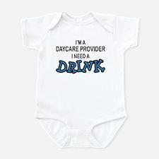Daycare Provider Need Drink Infant Bodysuit