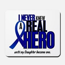 Never Knew A Hero 2 Blue (Daughter) Mousepad