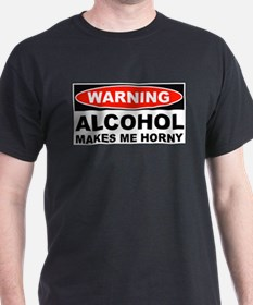 Warning Alcohol Makes Me Horny T-Shirt