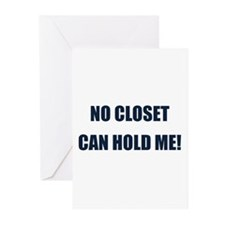 No Closet can Hold Me! Greeting Cards (Pk of 20)