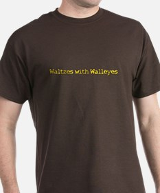 Waltzes with Walleyes T-Shirt