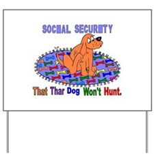 Unique Social security Yard Sign