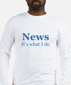 Newscaster Long Sleeve T-Shirt