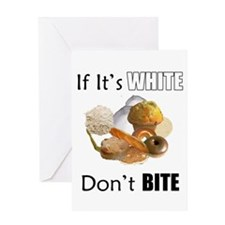If It's White, Don't Bite Greeting Card