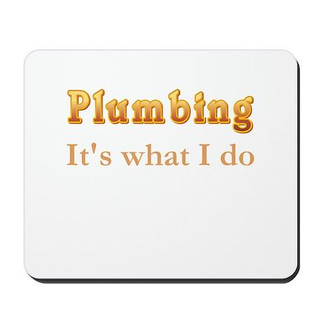 Plumber Mousepad
