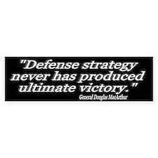 """General Douglas MacArthur Quote"" Bumper Bumper Bumper Sticker"