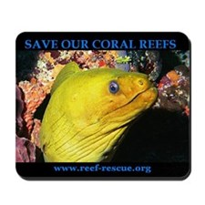 """Reef Rescue """"Save Our Coral Reefs"""" Mousepad"""