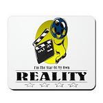 Reality TV Mousepad