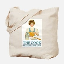 The Cook Prefers Take Out Tote Bag