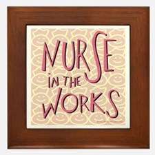 Nurse in the Works Framed Tile