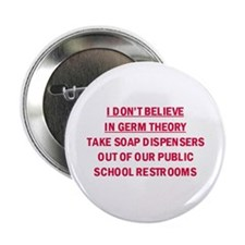 I don't believe in Germ Theor Button