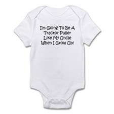 Tractor Puller Like My Uncle Infant Bodysuit
