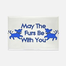 May The Furs Be With You Rectangle Magnet