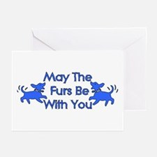 May The Furs Be With You Greeting Cards (Package o