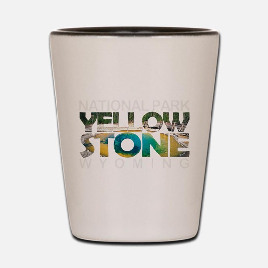 Yellowstone - Wyoming, Montana, Idaho Shot Glass