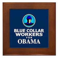 Blue Collar Workers for Obama Framed Tile