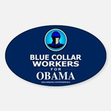 Blue Collar Workers for Obama Oval Decal