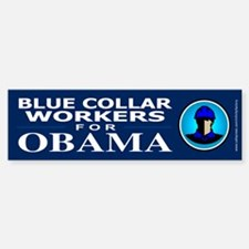Blue Collar Workers for Obama Bumper Bumper Bumper Sticker