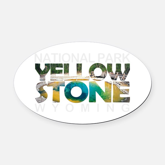 Yellowstone - Wyoming, Montana, Id Oval Car Magnet