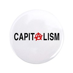 "Anarcho Capitalism 3.5"" Button"