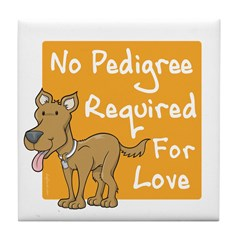 No Pedigree Required Tile Coaster
