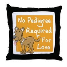 No Pedigree Required Throw Pillow