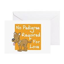 No Pedigree Required Greeting Card
