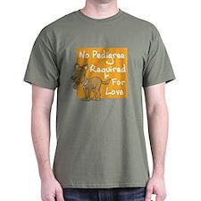 No Pedigree Required T-Shirt