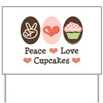 Peace Love Cupcakes Yard Sign