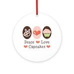 Peace Love Cupcakes Ornament (Round)