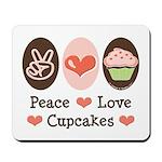 Peace Love Cupcakes Mousepad