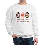 Peace Love Cupcakes Sweatshirt