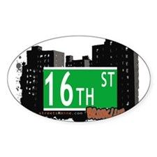16th STREET, BROOKLYN, NYC Oval Decal