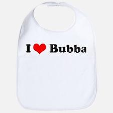 I Love Bubba Bib