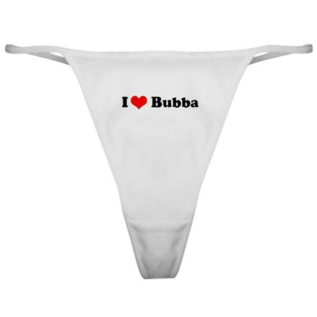 I Love Bubba Classic Thong