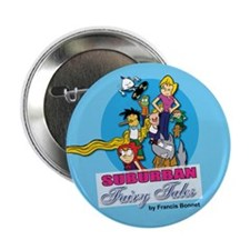 Suburban Fairy Tales Promotional Pin
