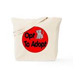 Opt to Adopt Kitty Tote Bag