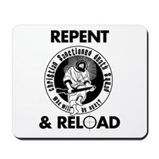 Repent & Reload Mousepad