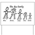 Ass Family Yard Sign