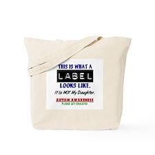Label 1 Autism (Daughter) Tote Bag