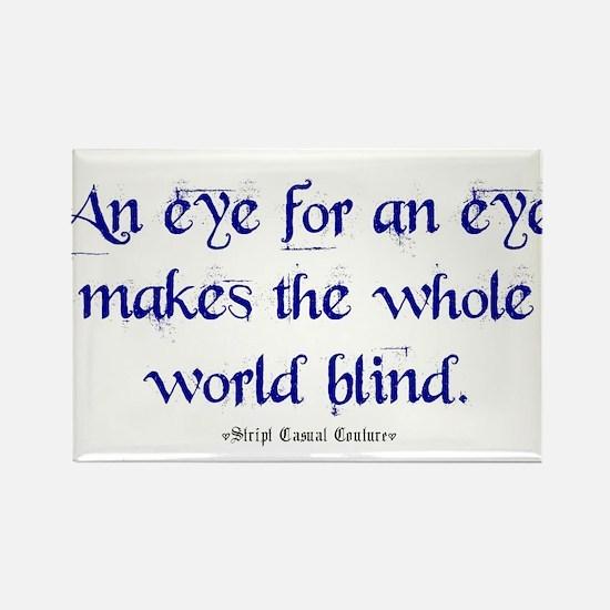 Eye for an Eye Rectangle Magnet