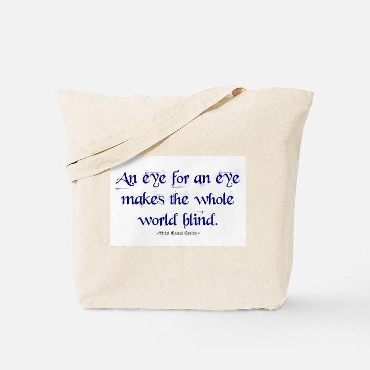 Eye for an Eye Tote Bag