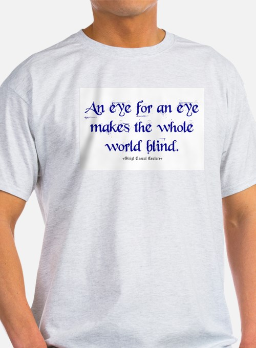Eye for an Eye T-Shirt