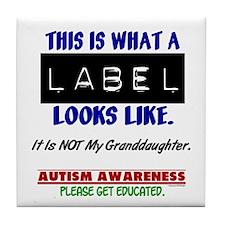 Label 1 Autism (Granddaughter) Tile Coaster